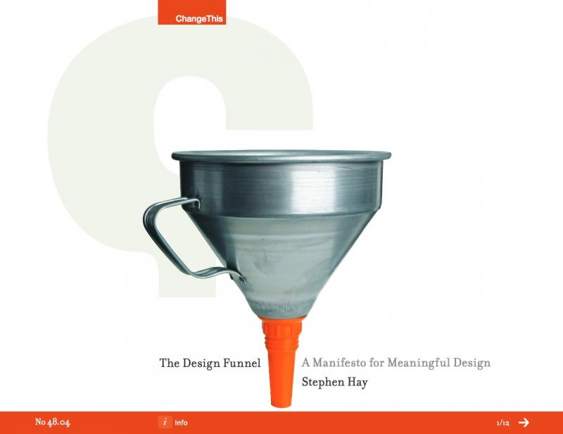 The Design Funnel